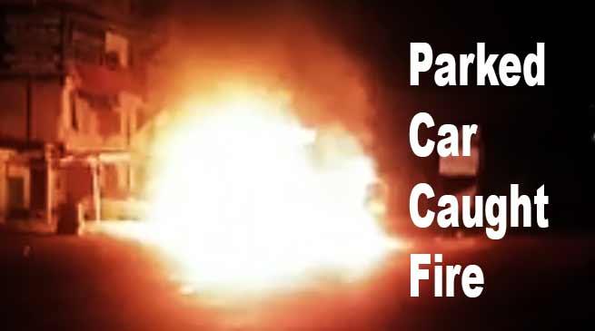 Itanagar: Parked car caught fire at Chandanagar