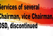 Arunachal:  Services of several Chairman, vice Chairman, OSD, discontinued