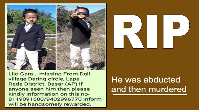 Arunachal: Man arrested for kidnapping, murder of missing 5-years-old child Lijo Gara