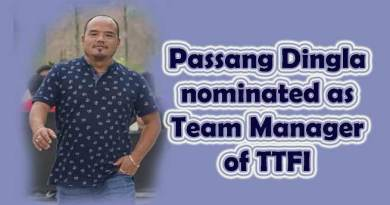 Arunachal: TTFI nominate Passang Dingla as Team Manager of Indian Table Tennis Contingent