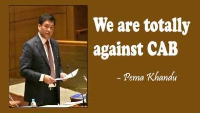 "Photo of Arunachal: ""We are totally against CAB""- Pema Khandu"