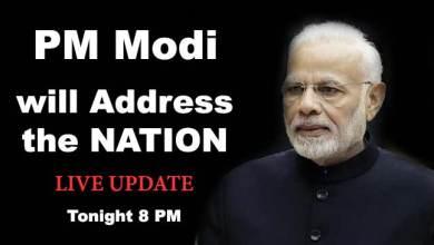 Photo of PM Modi to address the Nation tonight at 8 pm- LIVE UPDATE