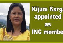 Photo of Arunachal: Kijum Karga appointed as INC member