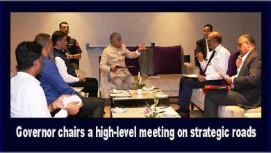 Photo of Arunachal: Governor chairs a high-level meeting on strategic roads