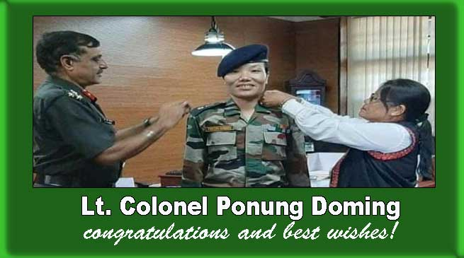 Major Ponung Doming, First woman from Arunachal promoted to the rank of Lt. Colonel