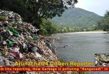 "Photo of Arunachal: How Garbage is polluting ""Ranganadi""-  report by a citizen reporter"
