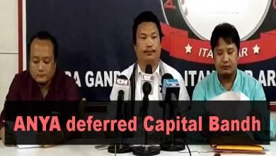 Photo of Arunachal: ANYA deferred Capital Bandh