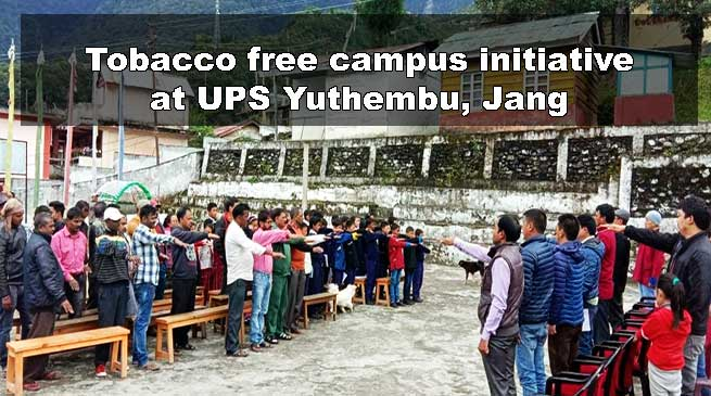 Arunachal: Tobacco free campus initiative at UPS Yuthembu Jang