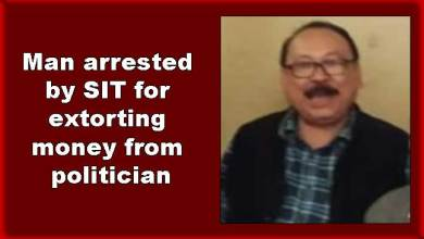 Photo of Arunachal: Man arrested by SIT for extorting money from politician