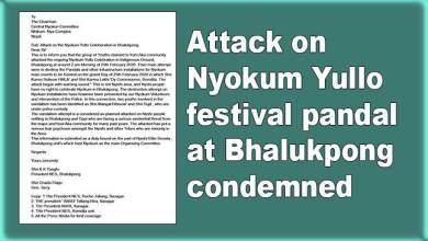 Photo of Arunachal: Attack on Nyokum Yullo festival pandal at Bhalukpong condemned