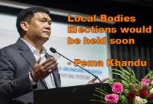 Photo of Arunachal: Local Bodies Elections would be held soon- Pema Khandu