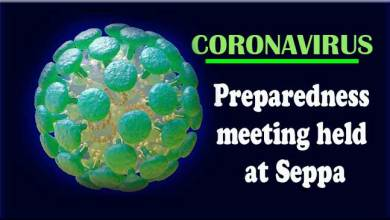 Photo of Coronavirus: Preparedness meeting held at Seppa