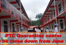 Photo of Itanagar: PTC Quarantine center to be close down from June 30