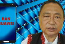 Photo of Arunachal: Ninong Ering urges PM Modi to ban Chinese Company Huawei