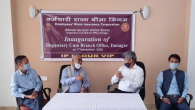 Itanagar-Dispensary cum branch office of ESIC inaugurated