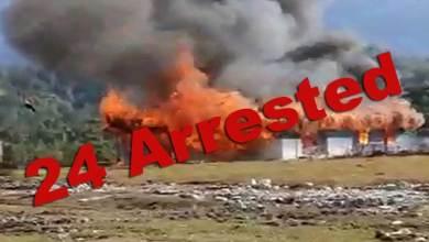 Arunachal:24 arrested for riots & arson at Vijayanagar