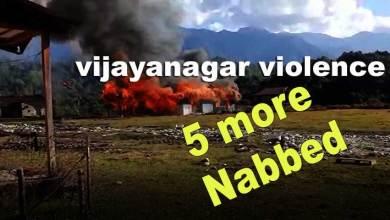 Arunachal: 5 including AYSU president nabbed in Vijayanagar Violence case