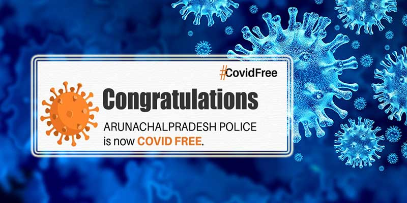Arunachal Pradesh Police is now Covid-19 free: Pema Khandu