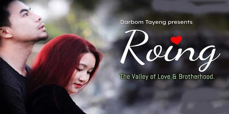 Arunachal: 'Roing – the Valley of Love and Brotherhood' released