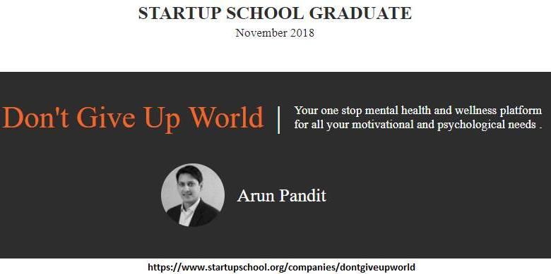 Photo of Graduated from Y Combinator Startup School Nov 2018 : Arun Pandit