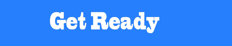Get Ready banner