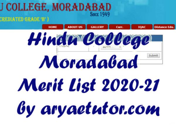 Candidate can download Hindu college Moradabad merit list 2020-21 for ba, b.sc, b.com, ma, m.com using this website. MJPRU Merit List 2020-21 also here.