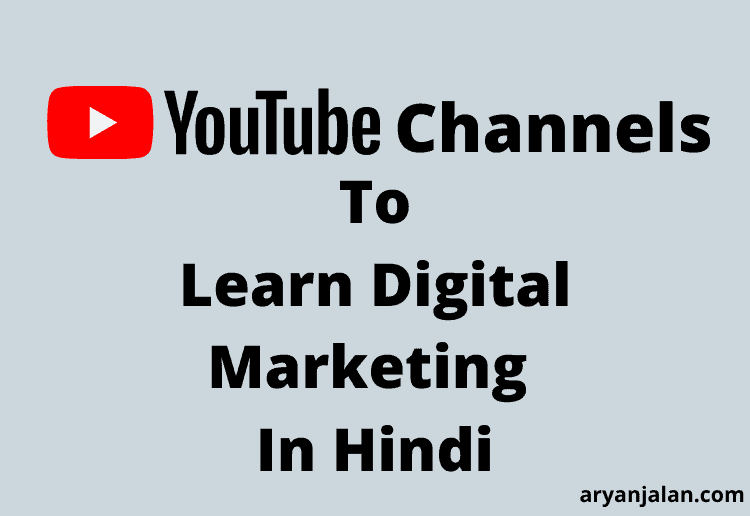Hindi YouTube Channels To Learn Digital Marketing