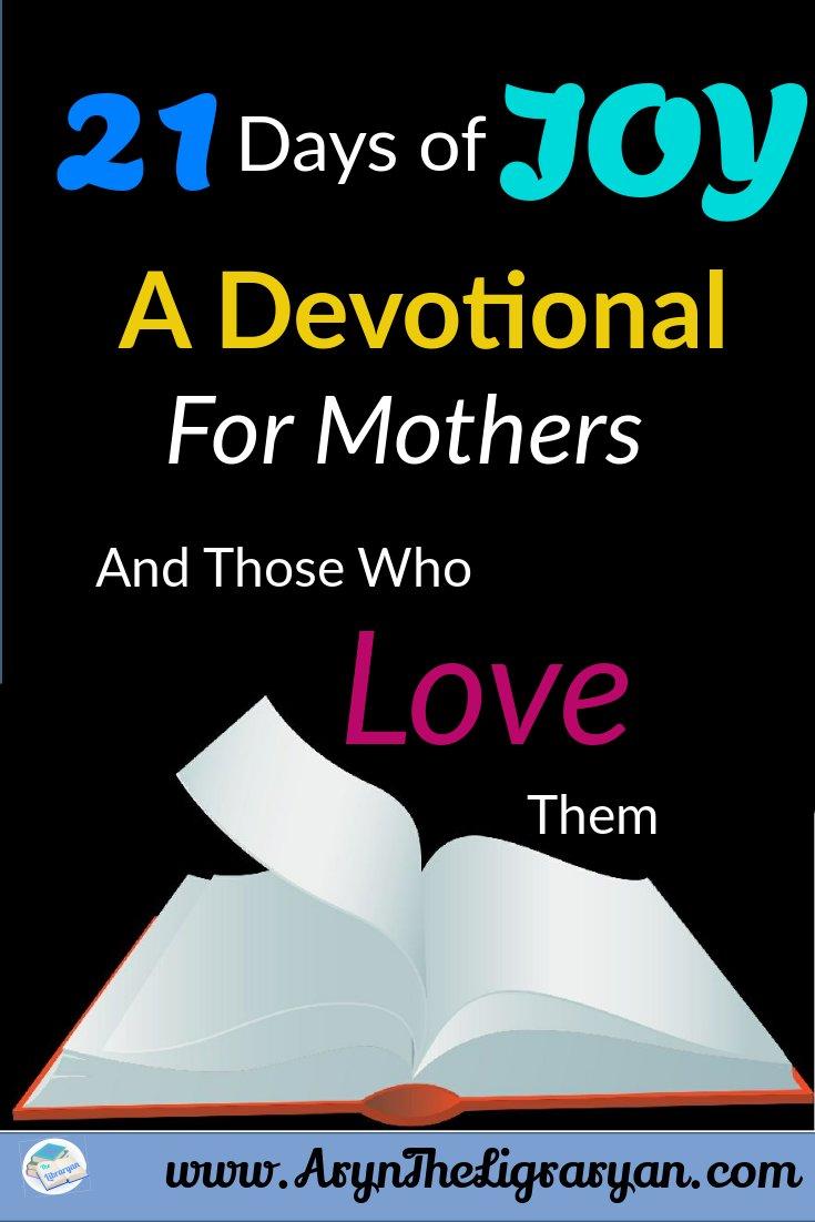 21 Days of Joy celebrates moms