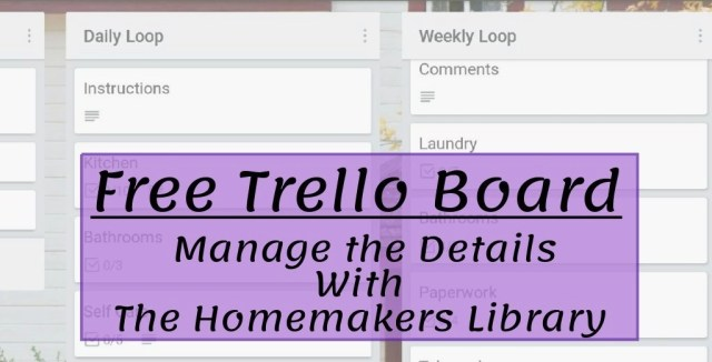 Free Trello Board for homemakers (trello screenshotl