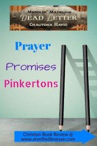 Dead Letter: prayer, Promises, Pinkertons