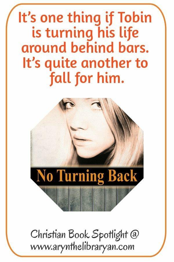 No Turning Back, A Prison Ministry Romantic Suspense