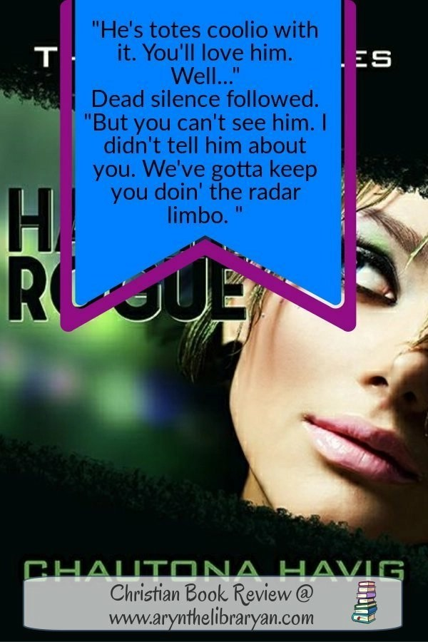 Hashtag Rogue Quote