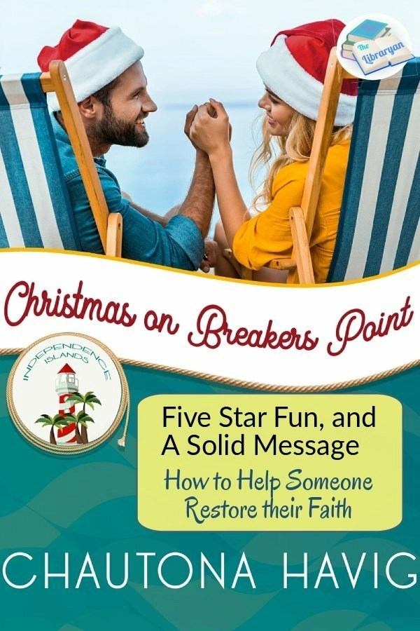 Christmas on Breakers Point: Five star fun, and a solid message: How to help someone restore their faith.