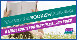 The best book club for bookish christian women, if a good book is your happy place, join today