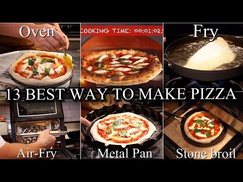 Every Way to Make Pizza at Home ⎮ 13 Best Methods