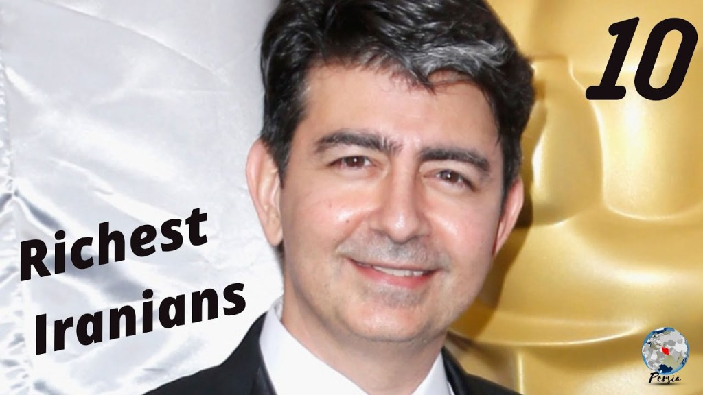 Top 10 Richest Iranians in the World l Iranian Billionaires