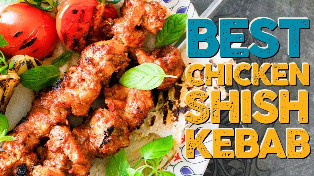 Best Chicken Şiş | Shish Kebab Recipe That You Will Want to Make for the Rest of Your Life!