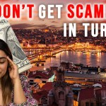 Read more about the article Tourist Scams in Turkey & How to Avoid Them