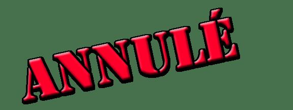 ANNULÉ