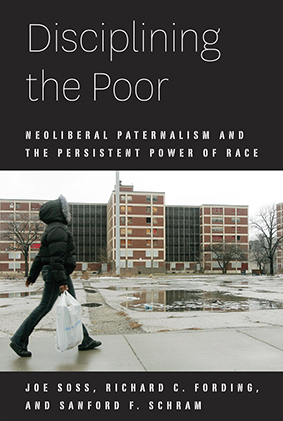 "Richard Fording's book ""Disciplining the Poor"""