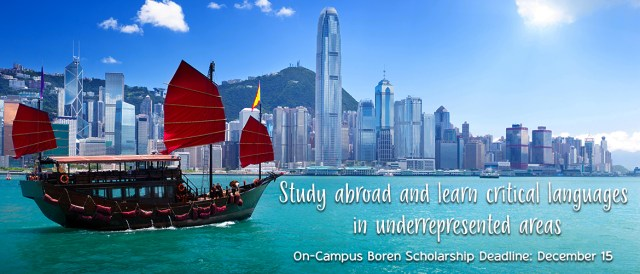 Banner with the words Study abroad and learn critical languages in underrepresented areas, on-campus Boren Scholarship Deadline: December 15
