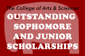College of Arts and Sciences Outstanding Sophomore and Junior Scholarships
