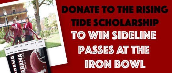 banner with the words Donate to the Rising Tide Scholarship to win sideline passes at the Iron Bowl