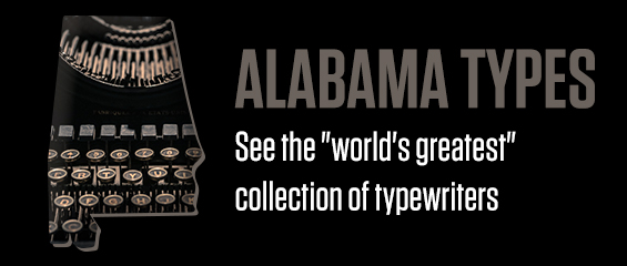 Alabama Types: See the world's greatest collection of typewriters