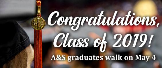 Congratulations, Class of 2019! A&S graduates walk on May 4