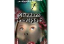 Bokomslag Sländans hemlighet, Hegas förlag 2015