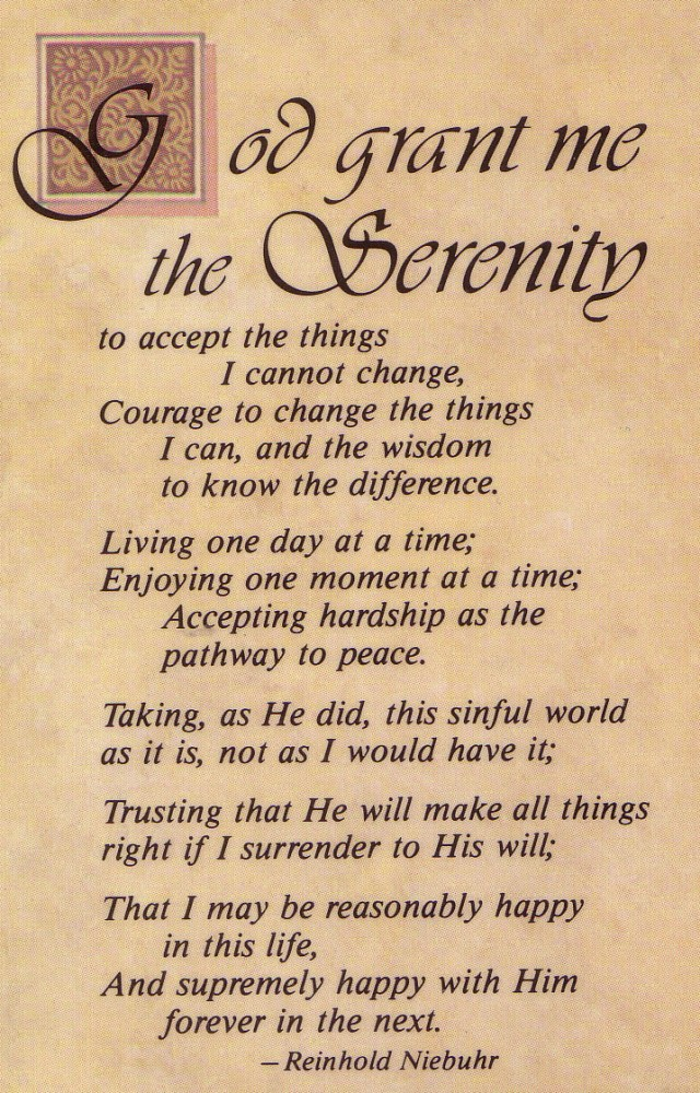 The Serenity Prayer...