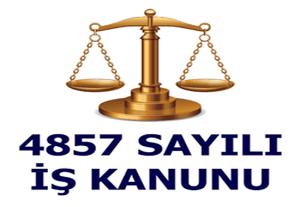 4857 Sayılı İş Kanunu Maddeleri