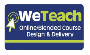 We Teach Online/Blended Course Design and Delivery