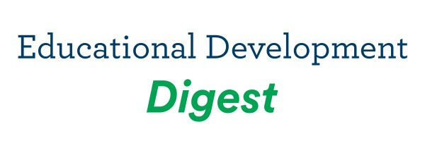 Educational Development Digest